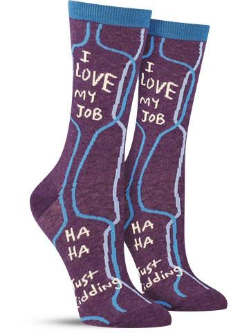 I Love My Job Socks | Women's